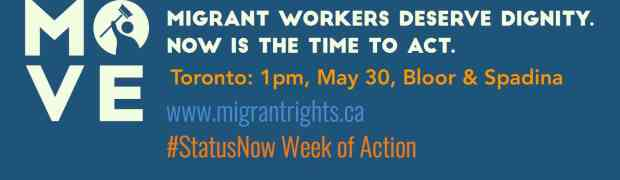 Toronto Rally for Migrant Worker Rights #StatusNow